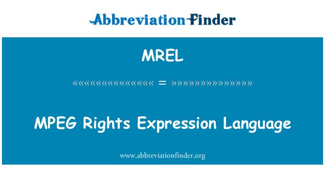 MREL: MPEG 权利表达式语言