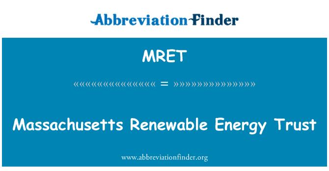 MRET: Massachusetts energies renovables confiança