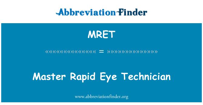 MRET: Técnico Master Rapid Eye