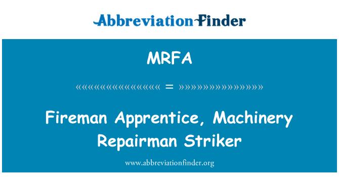 MRFA: Fireman Apprentice, Machinery Repairman Striker