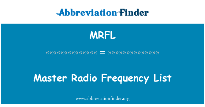 MRFL: Master Radio Frequency List