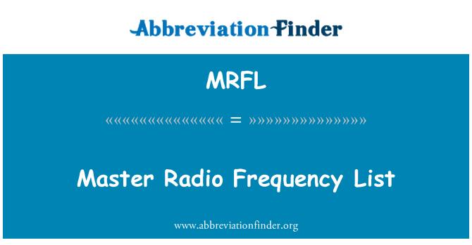 MRFL: Lista principal Radio frecuencia