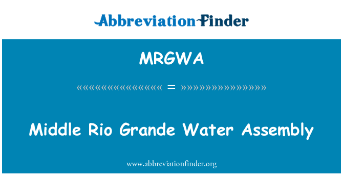 MRGWA: Middle Rio Grande Water Assembly