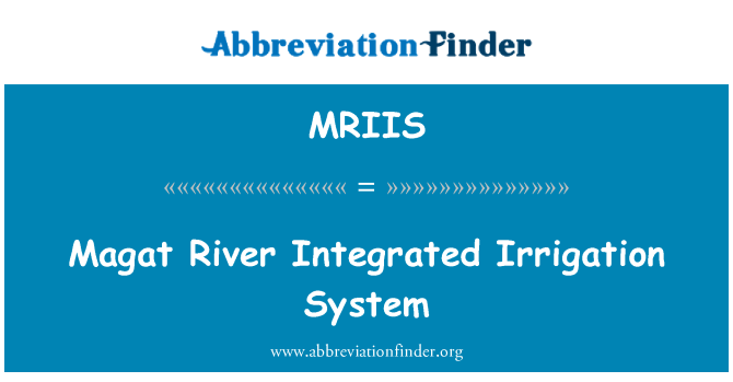 MRIIS: Magat River Integrated Irrigation System