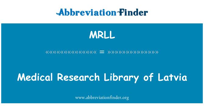 MRLL: Läti meditsiiniuuringutes Raamatukogu