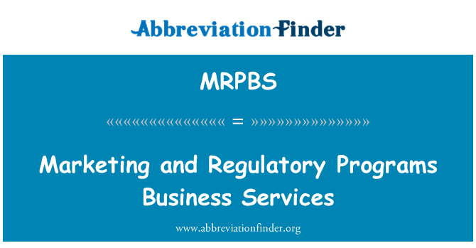 MRPBS: Marketing and Regulatory Programs Business Services