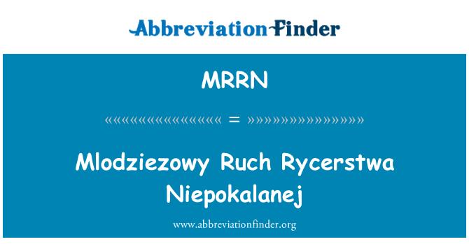 MRRN: Mlodziezowy Ruch Rycerstwa Niepokalanej