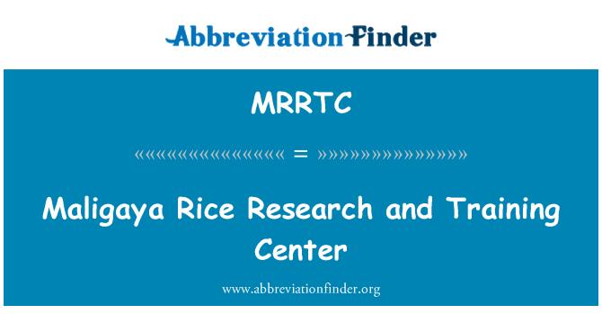 MRRTC: Maligaya Rice Research and Training Center