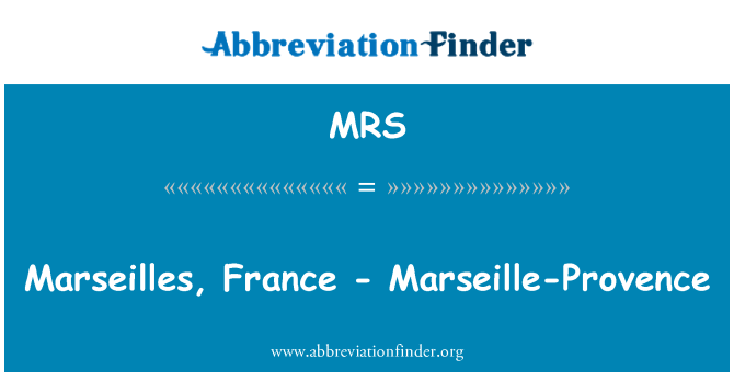 MRS: Marseilles, France - Marseille-Provence