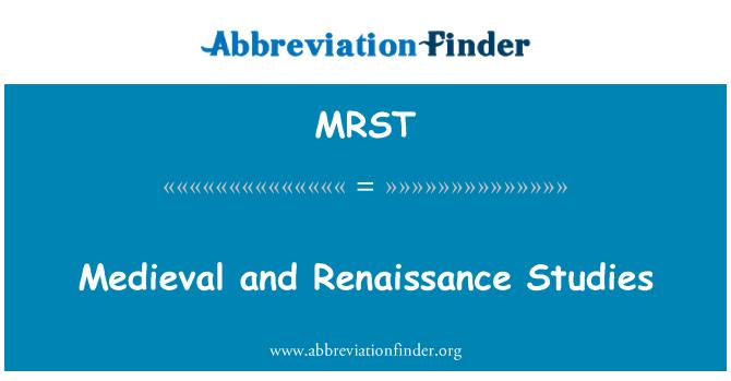 MRST: Medieval and Renaissance Studies