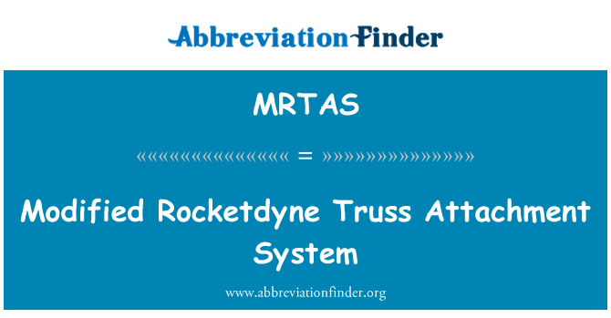 MRTAS: Modified Rocketdyne Truss Attachment System