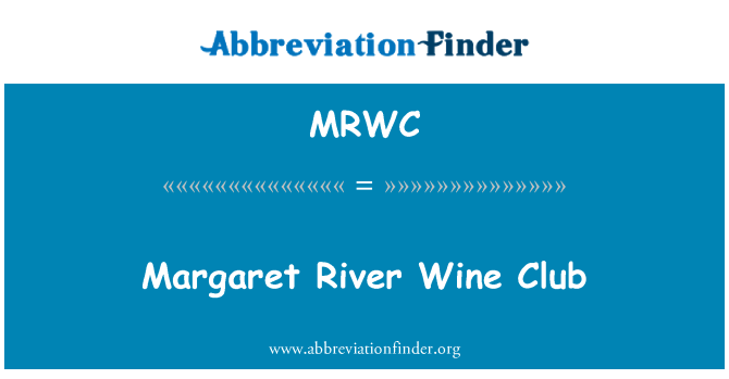 MRWC: 玛格丽特河葡萄酒俱乐部