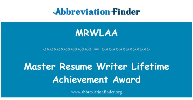 MRWLAA: Master Resume Writer Lifetime Achievement Award
