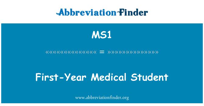 MS1: Birinci sınıf tıp öğrencisi