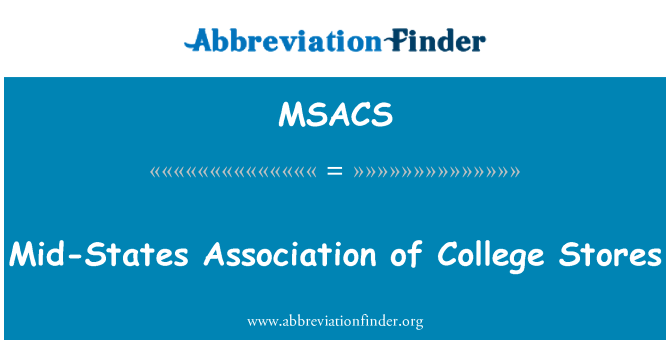MSACS: Mid-States Association of College Stores