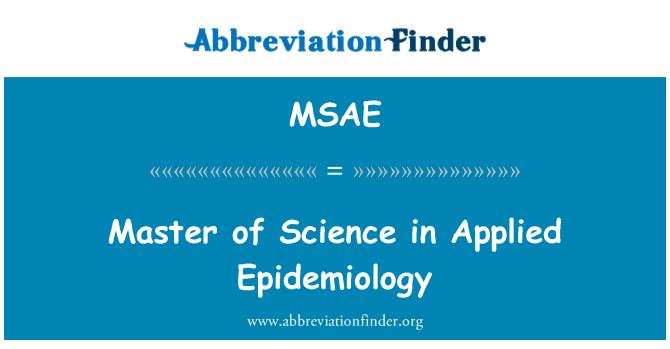 MSAE: Maestría en Ciencias en epidemiología aplicada