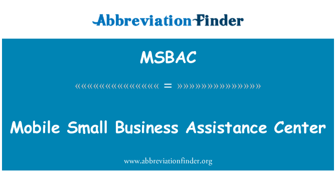 MSBAC: Mobile Small Business Assistance Center