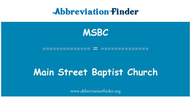 MSBC: Main Street Baptist Church