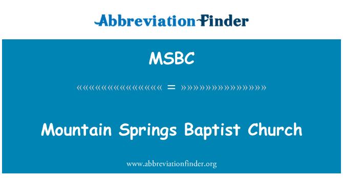MSBC: Dağ Springs Baptist Kilisesi