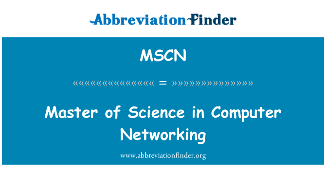 MSCN: Master of Science in Computer Networking