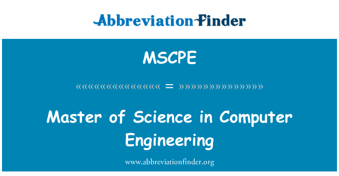 MSCPE: Master of Science in Computer Engineering