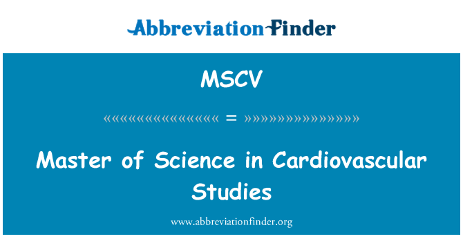 MSCV: Master of Science in Cardiovascular Studies