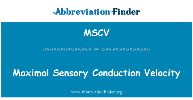 MSCV: Maximal Sensory Conduction Velocity