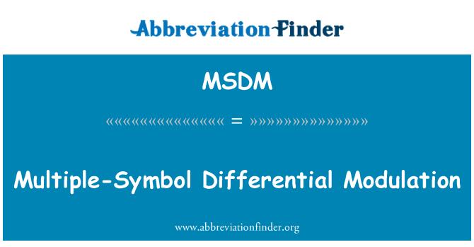MSDM: Multiple-Symbol Differential Modulation