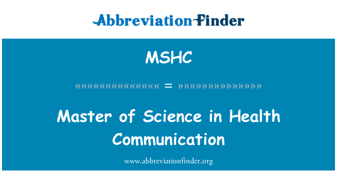 MSHC: Master of Science in Health Communication