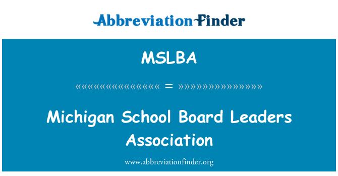 MSLBA: Michigan školskog odbora čelnici udruge