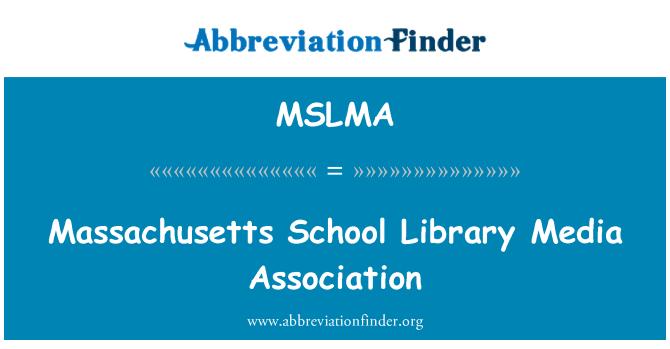 MSLMA: Massachusetts škole biblioteke medija udruga