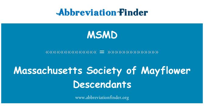 MSMD: Sociedad de Massachusetts de Mayflower descendientes