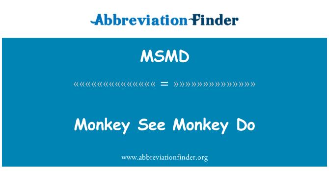 MSMD: Mono ver mono hace