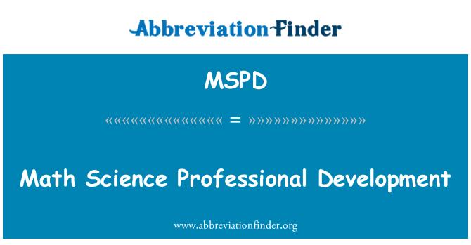 MSPD: Math Science Professional Development