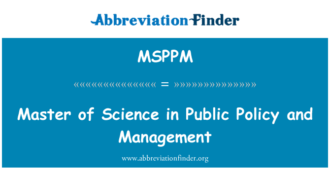 MSPPM: Master of Science in Public Policy and Management