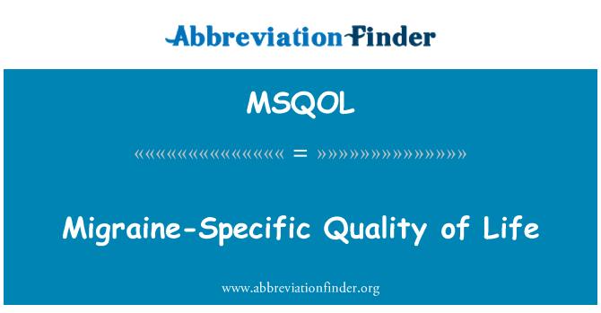 MSQOL: Migraine-Specific Quality of Life