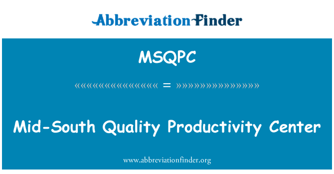 MSQPC: Mid-South Quality Productivity Center