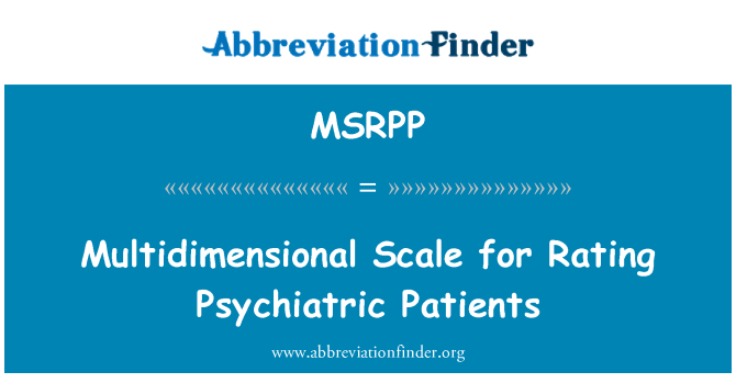 MSRPP: Multidimensional Scale for Rating Psychiatric Patients