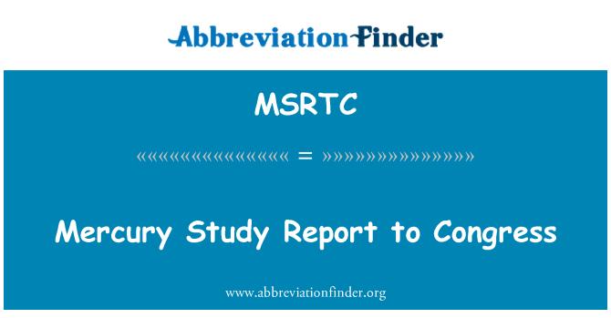MSRTC: Mercury Study Report to Congress