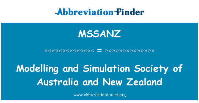 MSSANZ: Modelling and Simulation Society of Australia and New Zealand