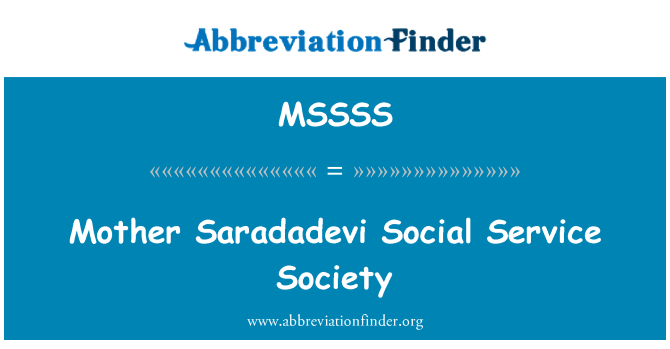 MSSSS: Mother Saradadevi Social Service Society