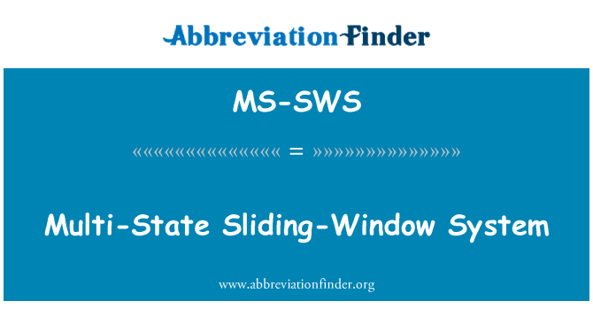 MS-SWS: Multi-State Sliding-Window System