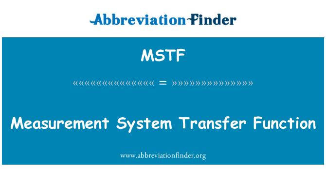MSTF: Mõõtmise süsteemi ülekande funktsioon