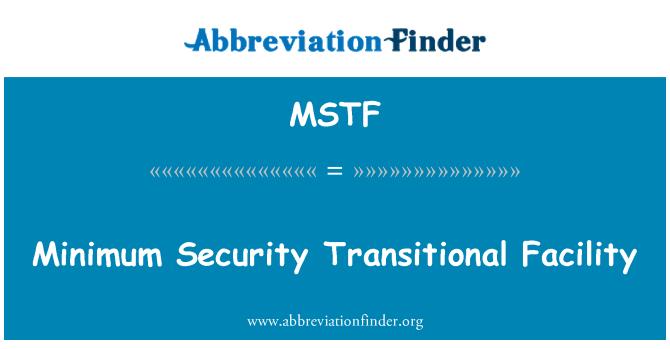 MSTF: Minimum güvenlikli geçiş tesisi