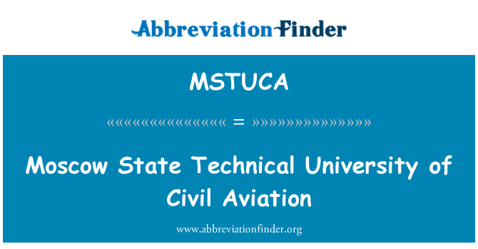 MSTUCA: Moscow State Technical University of Civil Aviation