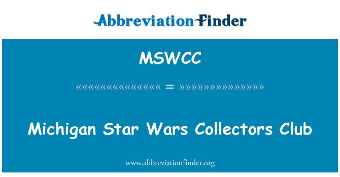 MSWCC: Michigan Star Wars Collectors Club