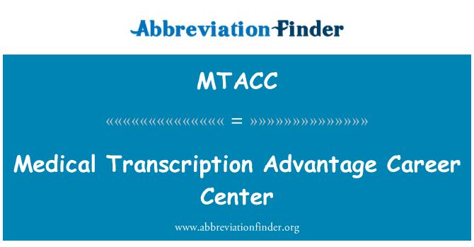MTACC: Medical Transcription Advantage Career Center