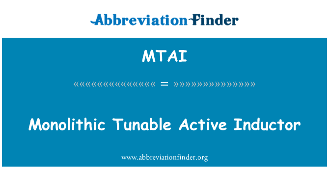 MTAI: Monolithic Tunable Active Inductor