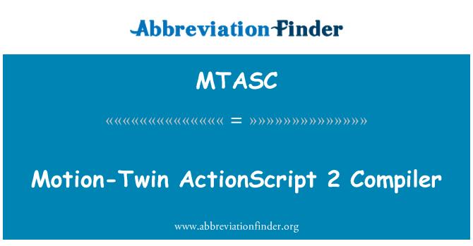 MTASC: Prijedlog-Twin ActionScript 2 kompajler