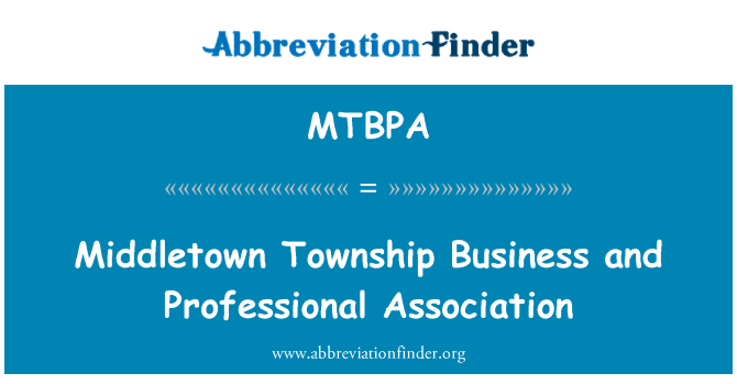 MTBPA: Middletown Township Business and Professional Association